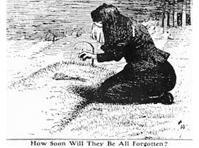 Illustration of a woman kneeling next to a grave site and a caption that reads, how soon will they be forgotten?